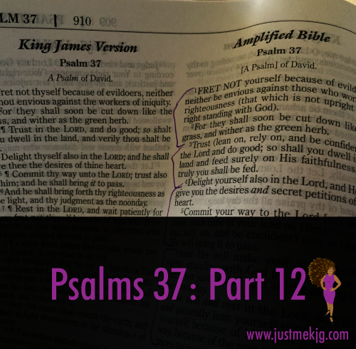 Psalm 37: Part 12 - Delighted