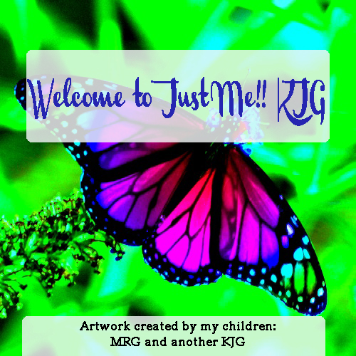 Welcome to Just Me!! KJG