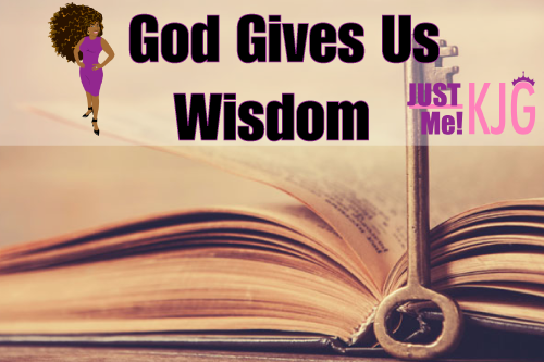 God Gives Us Wisdom